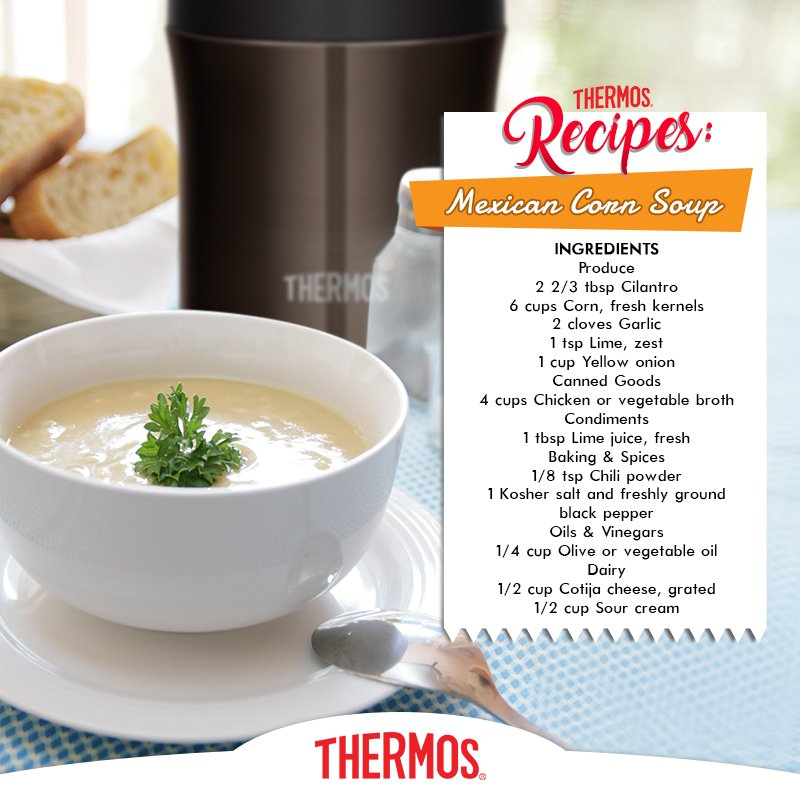Thermos - Mexican Corn Soup